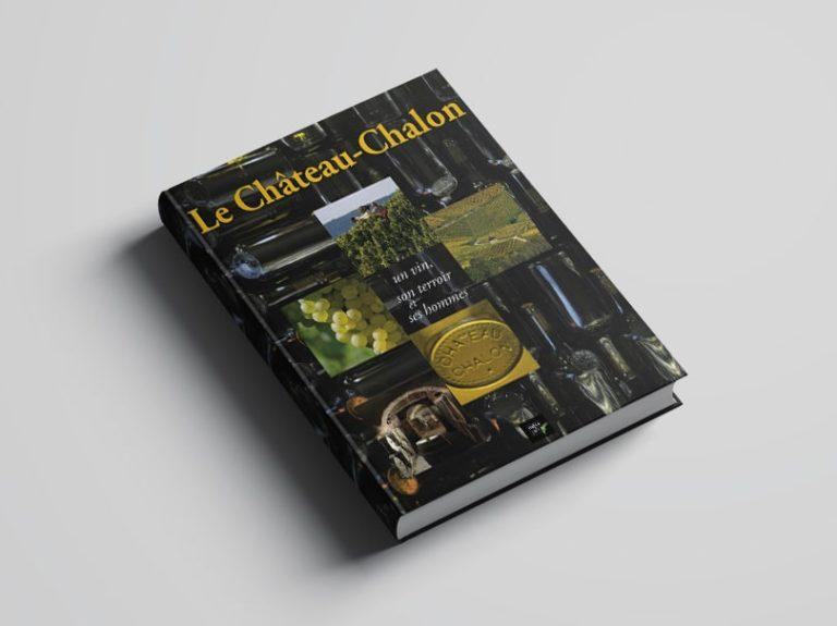 Le Château-Chalon - un vin, son terroir et ses hommes