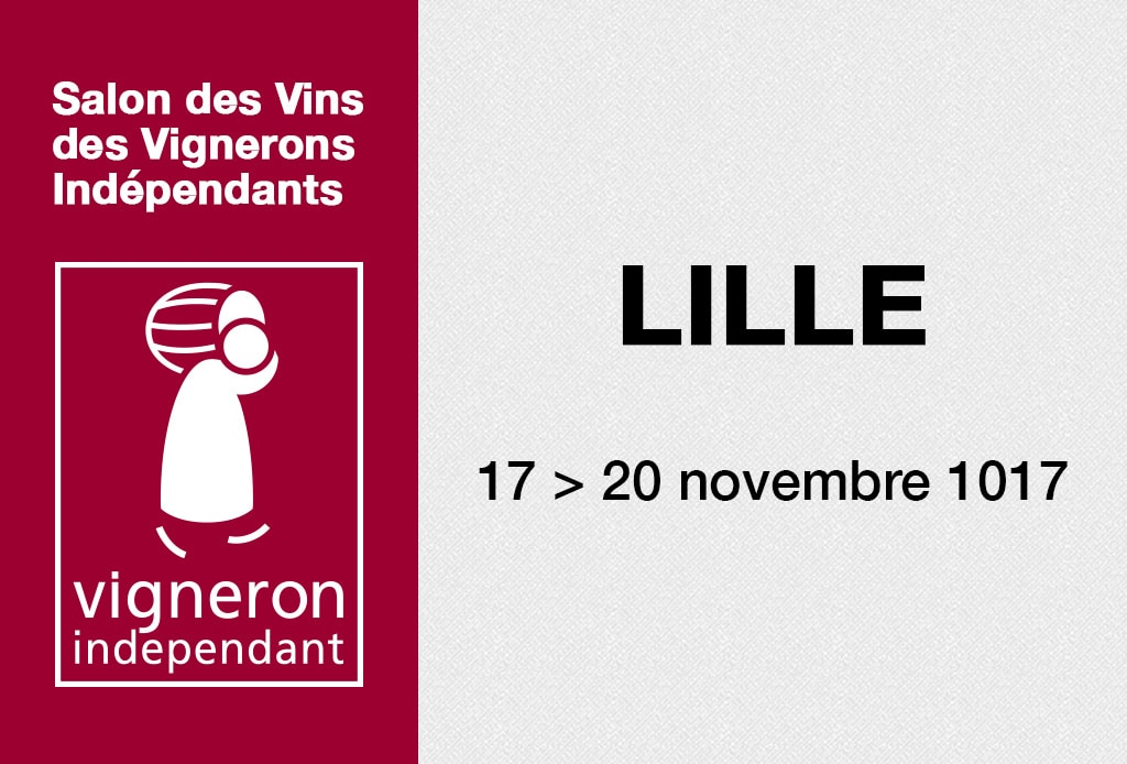 Salon des vignerons ind pendants de lille 2017 domaine for Salon des vins independants